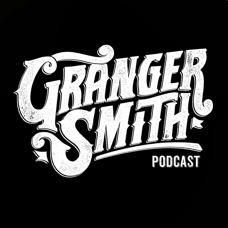 Podcast preview image of Granger Smith written in script